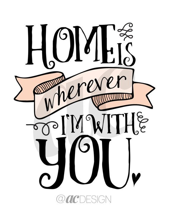 PRINTABLE Art Home is Wherever I'm With You by ACDesignGrayslake
