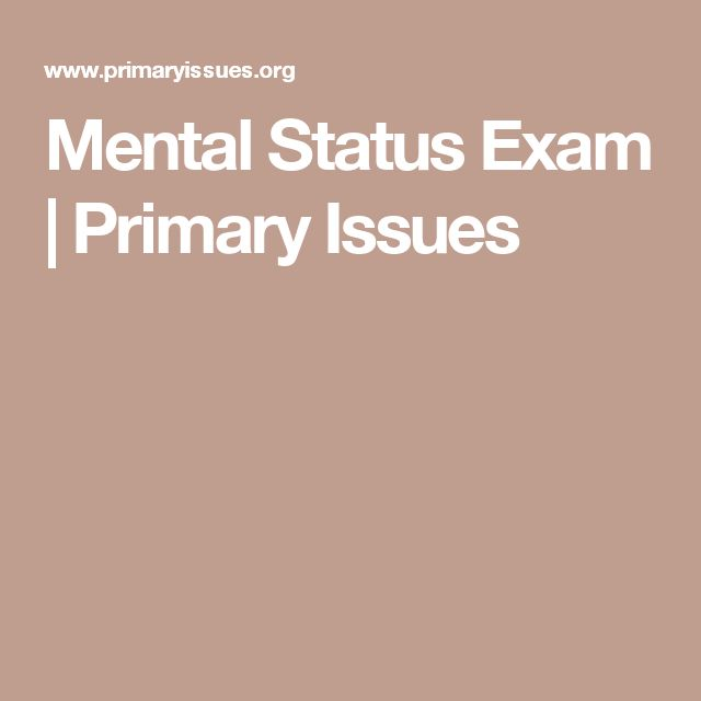Mental Status Exam | Primary Issues