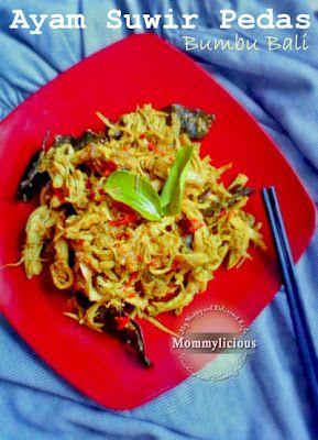 Momylicious...: Ayam Suwir Pedas Bumbu Bali
