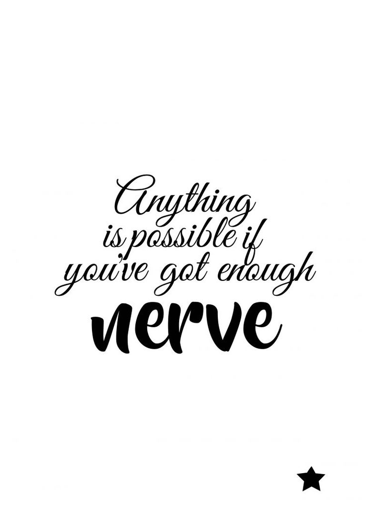 ★Anything is possible if you've got the nerve ★ Land of the Free : 13 Free Downloadable Quotes - BLCK
