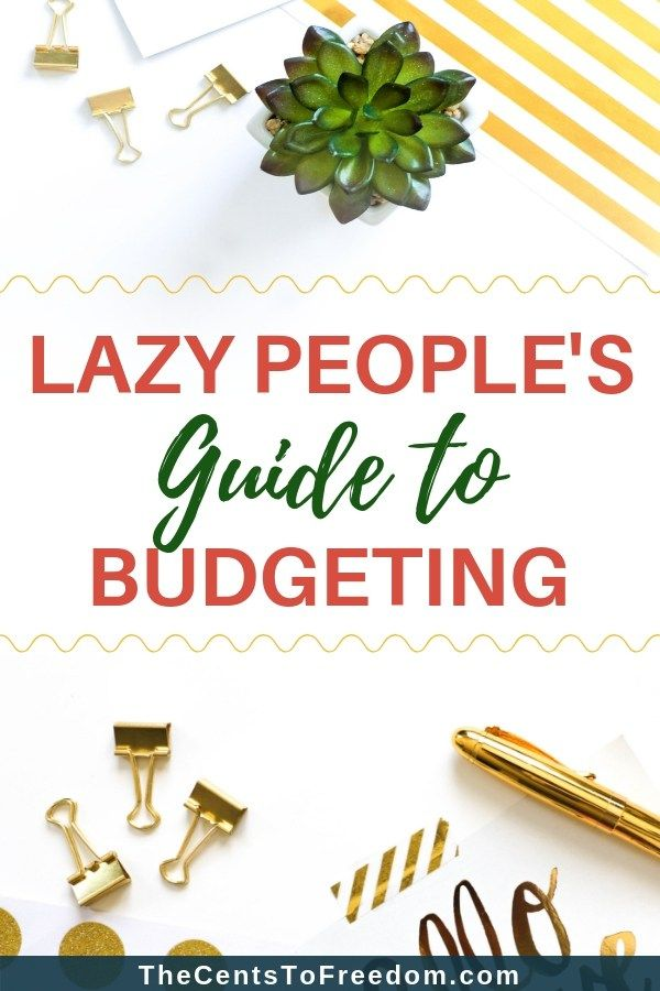 This is the ultimate Lazy People\u0027s Guide to Budgeting that will help