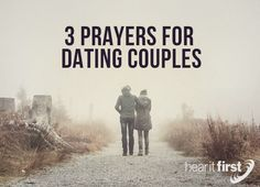 3 Prayers For Dating Couples