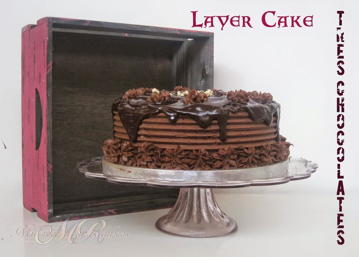 MIS RECETAS MÁS DULCES- tartas personalizadas y cursos de galletas decoradas y más : LAYER CAKE TRES CHOCOLATES