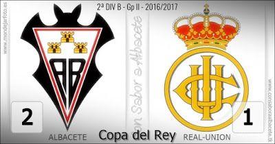 VICTORIA PARA EL ALBA QUE PASA A LA SIGUIENTE RONDA DE COPA.  Albacete Balompié Carlos Belmonte Copa del Rey Futbol Noticias deportes Real Unión Temporada 2016/17