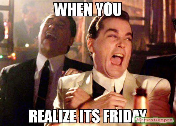 Funny Meme Its Friday : 29 best friday memes images on pinterest ha ha friday meme and