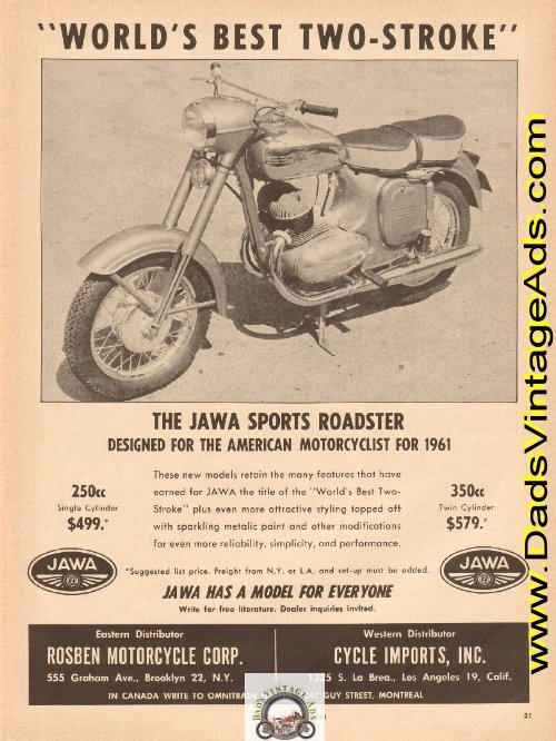 The Jawa Sports Roadster. Designed for the American Motorcyclist for 1961. These new models retain the many features that have earned for JAWA the title of the World's Best Two-Stroke plus even more attractive styling topped off with sparkling metalic paint and other modifications for even more