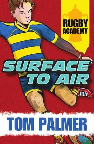 Rugby Academy: Surface to Air by Tom Palmer. Rory will stop at nothing to perfect his kicking. He'll keep on training long after other players have called it a day. But now Rory is in France for the European Championship and he struggles to keep his head while everything seems set against him.
