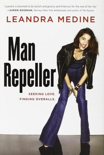 Man Repeller: Seeking Love, Finding Overalls by Leandra Medine