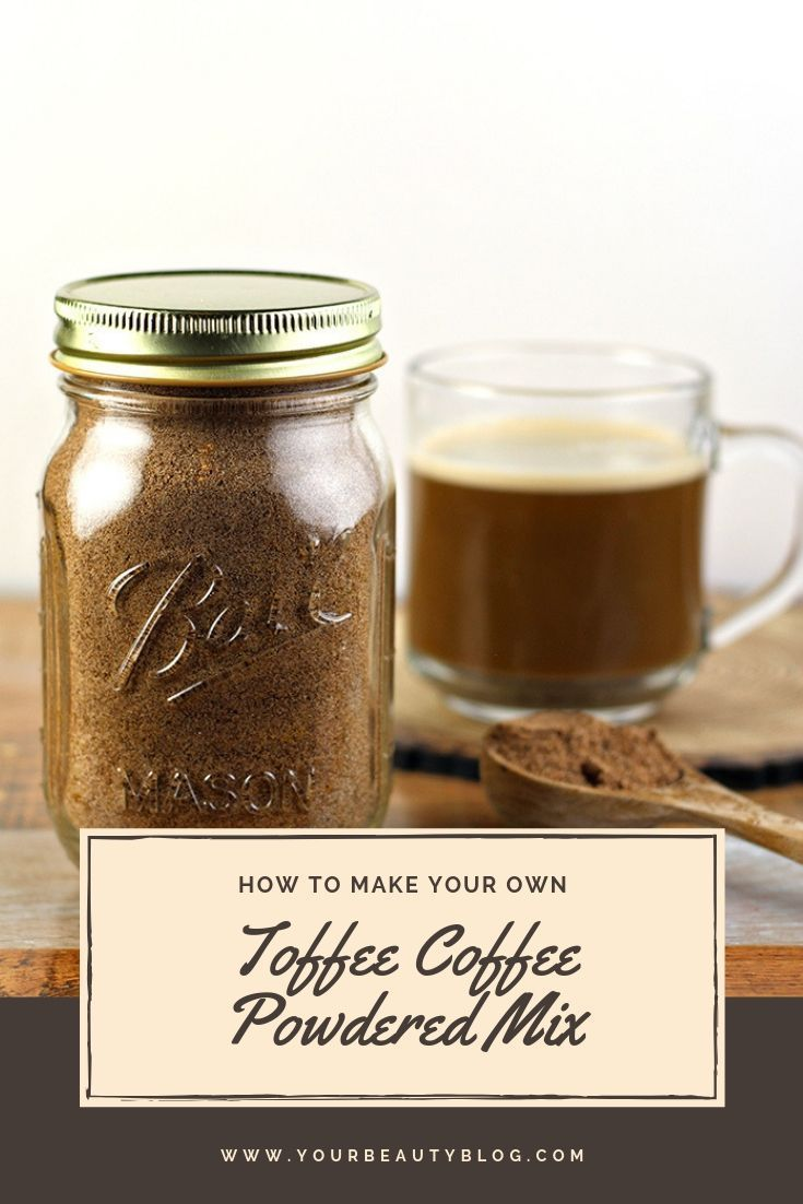 Homemade powdered toffee coffee recipe recipe coffee