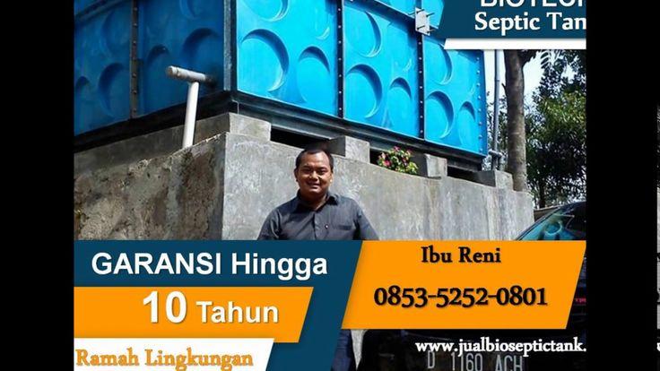 Bio Septic Tank Bandung | Harga Biotech Septic Tank | 0853-5252-0801