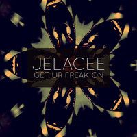 get your freak on. by JELACEE on SoundCloud