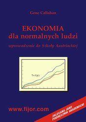 Ekonomia dla normalnych ludzi - wprowadzenie do szkoły austriackiej - ebook
