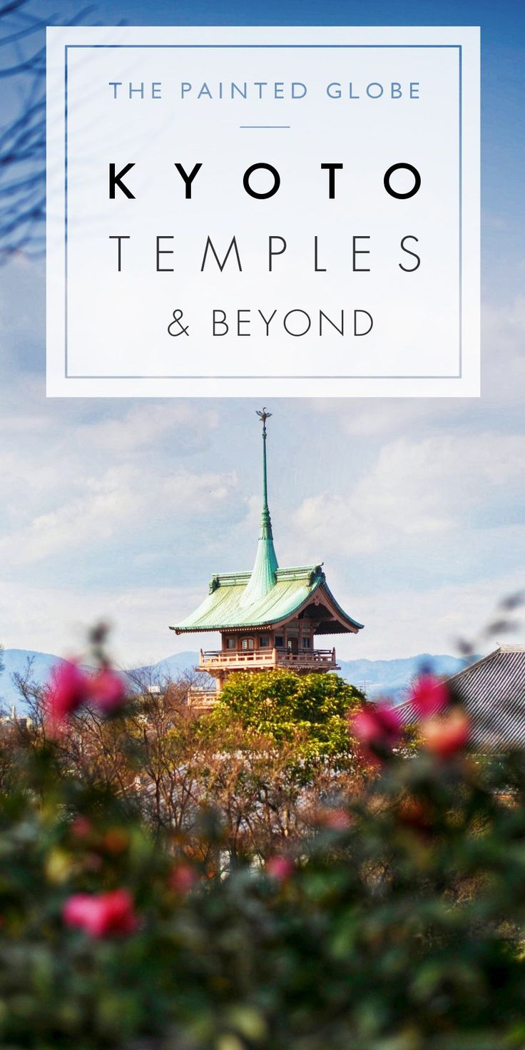 Top 3 Kyoto Temples and Beyond