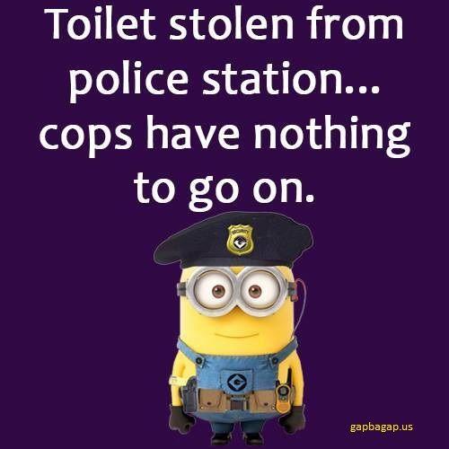 #Funny #Minion #Quote About Toilets vs. Cops
