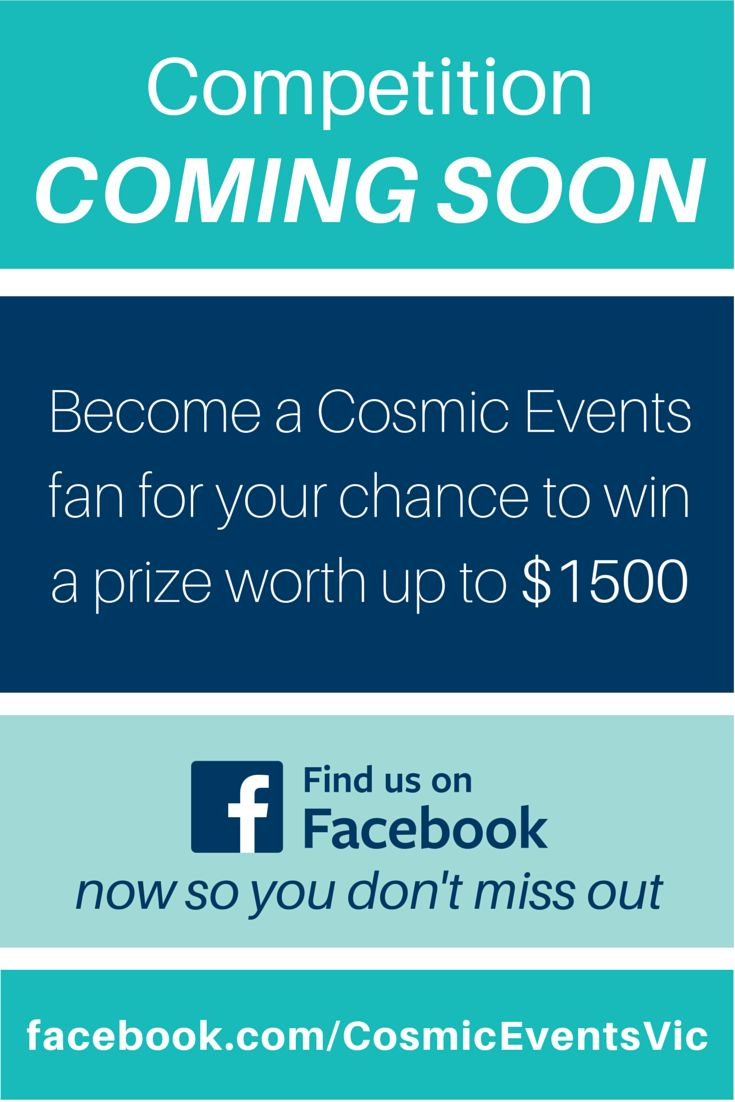 NOW CLOSED - I'm very excited about this competition and you should be too with the prize valued at up to $1500!  Don't miss out on this easy to enter draw. Like our page and stay tuned. http://www.facebook.com/CosmicEventsVic