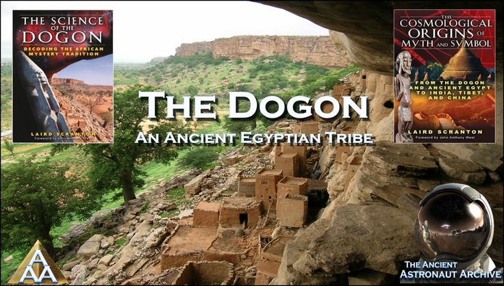 The Dogon: An Ancient Egyptian Tribe
