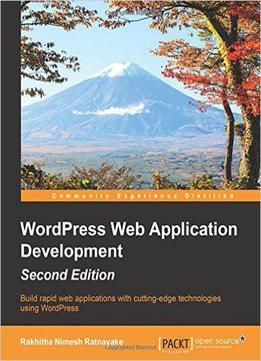 Wordpress Web Application Development Second Edition PDF