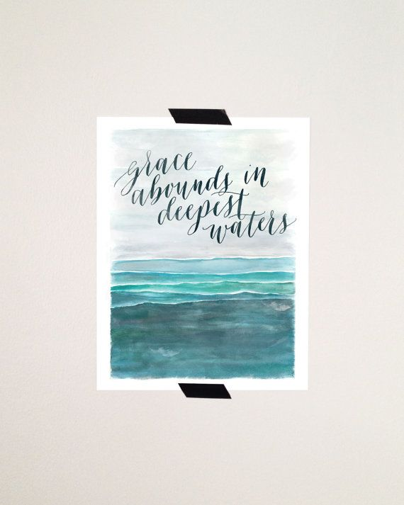 Calligraphy Print grace abounds in deepest waters by VictoriaDrive