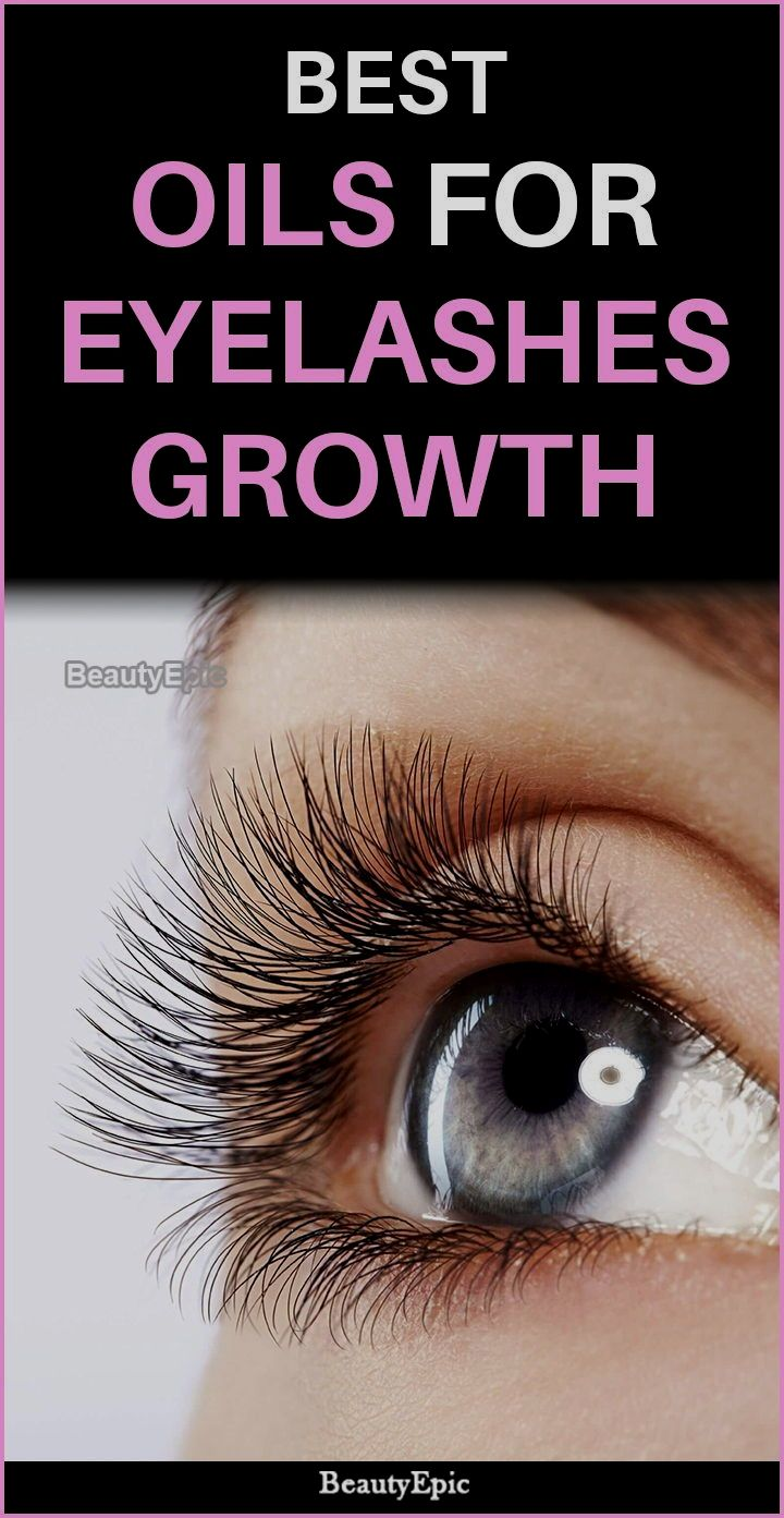 Pin By Jackie Walker On Beauty Oil For Eyelash Growth How To Grow Eyelashes Eyelash Growth
