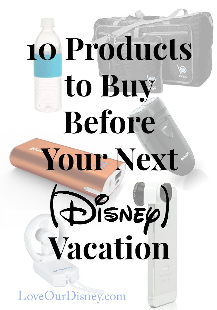 Heading to Disney for vacation? Here are 10 items you will want to buy before your next Disney Vacation.
