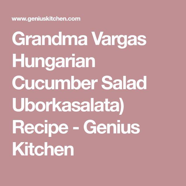 Grandma Vargas Hungarian Cucumber Salad Uborkasalata) Recipe - Genius Kitchen
