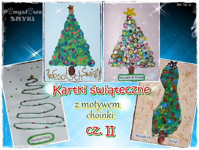 Kartki świąteczne z motywem choinki - cz.2 ~ Pomysłowe Smyki