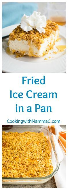 Fried Ice Cream in a Pan – It's easy to make your favorite Mexican dessert in a 9x13! Featuring buttery, toasted corn flakes, brown sugar, cinnamon and honey!