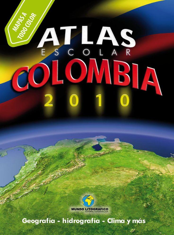 Atlas de colombia grande by MUNDO LITOGRAFICO EDITORIAL EDUCATIVA