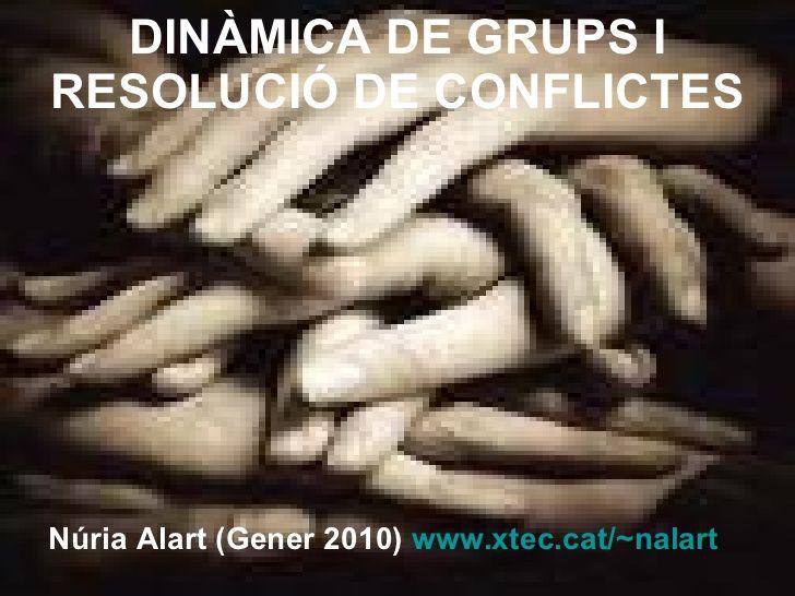 Dinàmica de Grups by Nuria Alart via slideshare