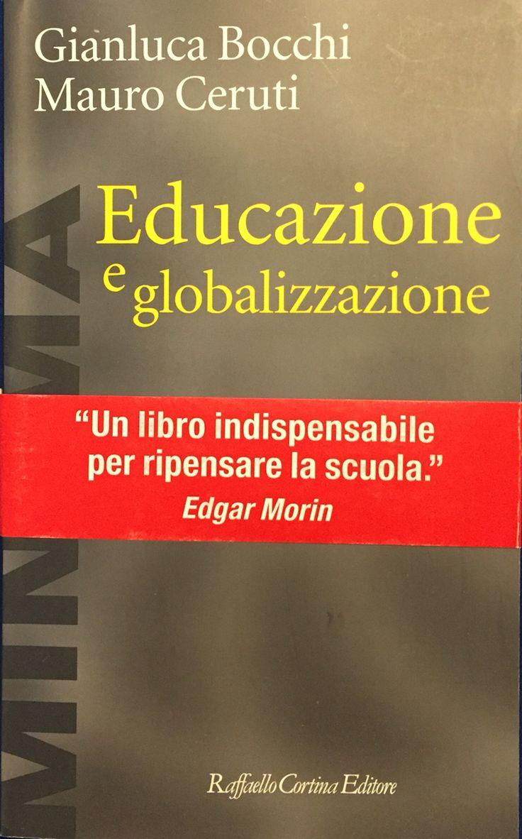 Educazione e globalizzazione - Mauro Ceruti - Raffaello Cortina Editore - 2004