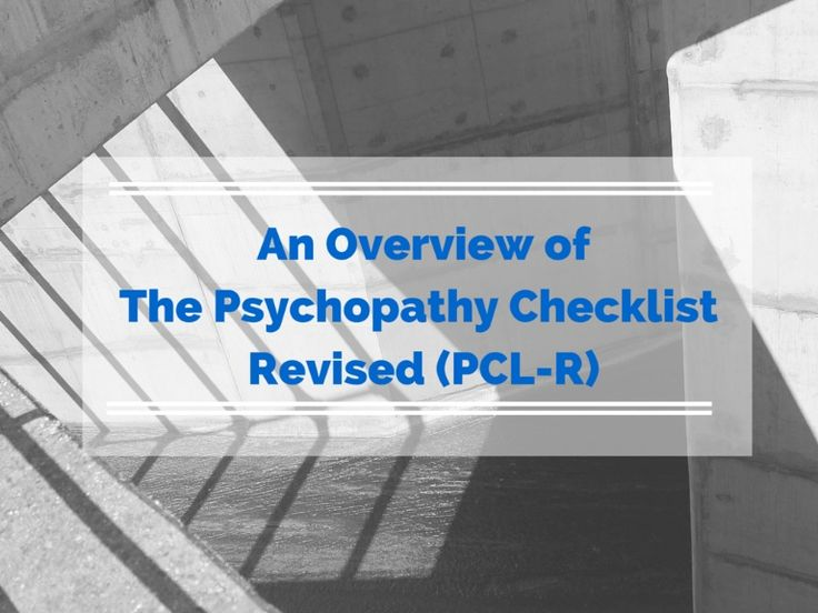An Overview of The Psychopathy Checklist Revised