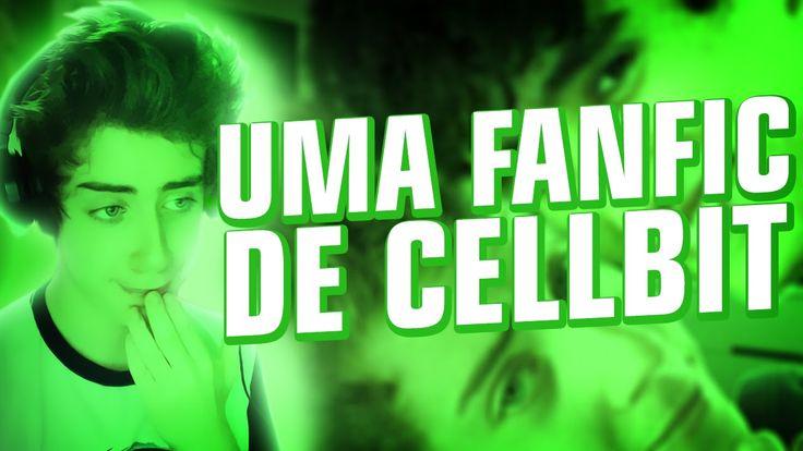 UMA FANFIC DE CELLBIT