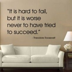 It is Worse Never to have Tried to Succeed - Quotes - Wall Decals Stickers