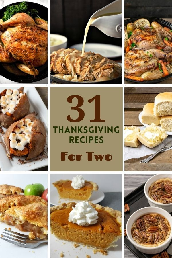 31 Easy Holiday Recipes For Two In 2020 Easy Holiday Recipes Meals For Two Holiday Recipes