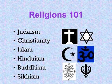 symbols - Judaism Christianity Islam Hinduism Buddhism Sikhism.
