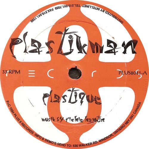 Plastikman: Plastique (Full Version) (1994) PLUS8041 by RichieHawtin | Richie Hawtin | Free Listening on SoundCloud