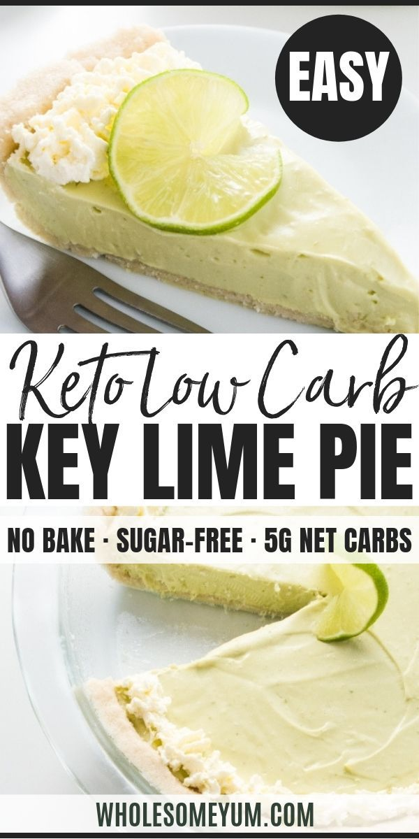 Easy No Bake Key Lime Pie Low Carb Gluten Free In 2020 Healthy Key Lime Pie Recipe Healthy Key Lime Pie Gluten Free Key Lime Pie