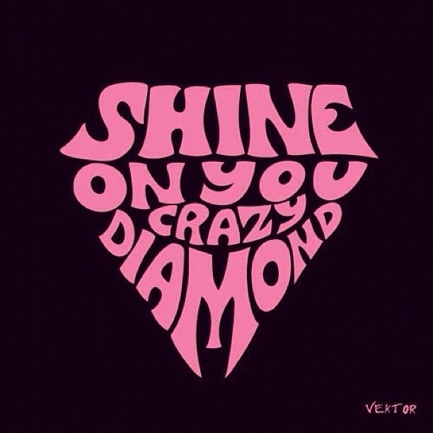 ☮ American Hippie Psychedelic Art Classic Rock Music ~  Lyrics .. Pink Floyd .. Shine on you crazy diamond