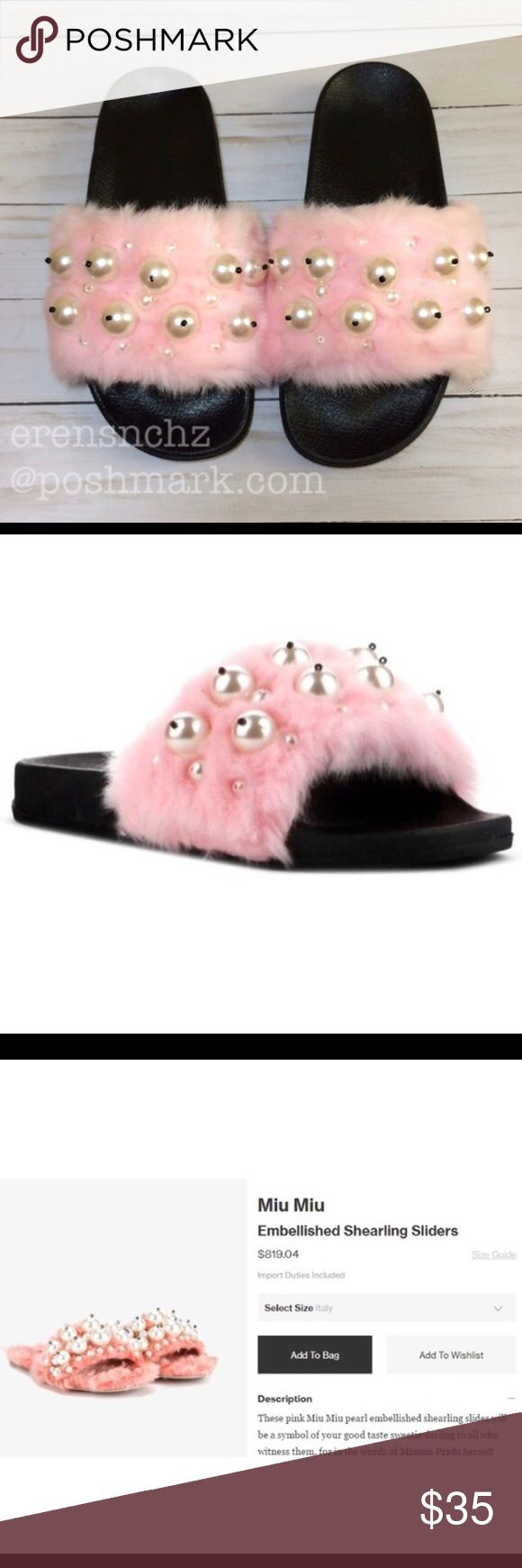 Pink fur & pearl slide sandal! 7 ✨✨✨ Similar to the Miu Miu embellished Sandal that retails for $800+ ✨  Ready to ship next day! 📦📦📦 Offers welcome! 💕 No trades 🚫 Absolutely NO off Posh transactions 🙅🏽 20% off all bundles of two or more items 💸💸💸  Open Toe Faux Fur Pearl Sandals Heel Height : 1-1.75 Inch Style : Casual.       Similar styles seen on: Kim Kardashian Kylie Jenner Khloe Kardashian Kourtney Kardashian Kendall Jenner Karrueche Tran Chrissy Teigen India Love Shoes Sandals