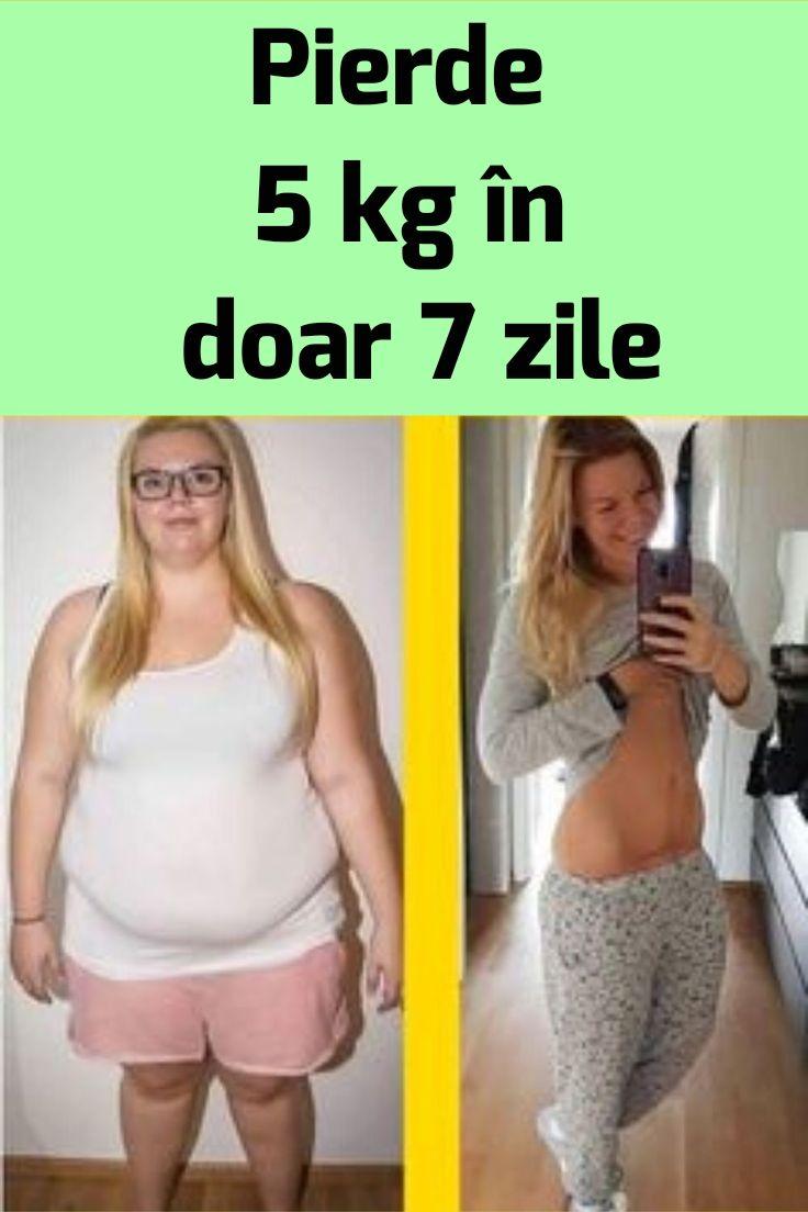 Pierde în greutate 7 kg)