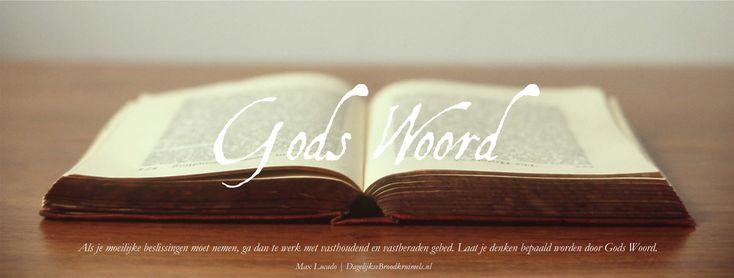 Als je moeilijke beslissingen moet nemen, ga dan te werk met vasthoudend en vastberaden gebed. Laat je denken bepaald worden door Gods Woord. Max Lucado  #Bidden, #HetWoord  http://www.dagelijksebroodkruimels.nl/gods-woord/