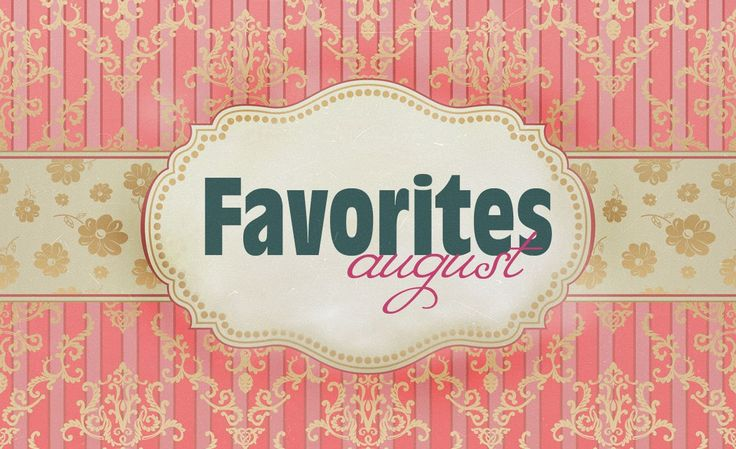JulieMcQueen: My favorites august. http://juliemcqueen.blogspot.ru/2014/08/my-favorites-august.html