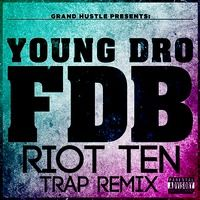 FDB (Riot Ten's FVCK YALL Trap Remix) [FREE DL IN DESCRIPTION] by Riot Ten Music on SoundCloud