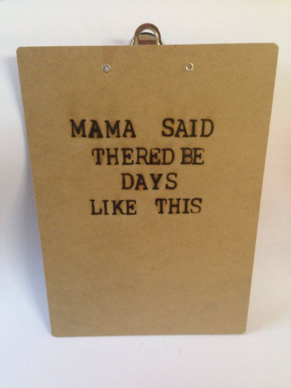 Custom Clipboard  Friends Quote  Mama Said by SCBoutique123
