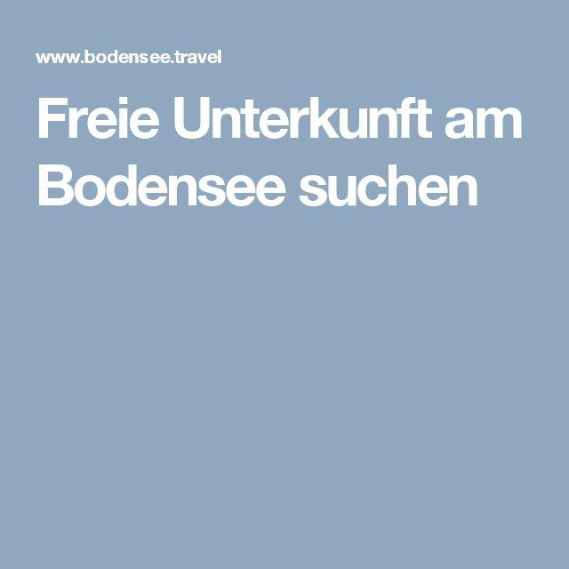 Freie Unterkunft am Bodensee suchen