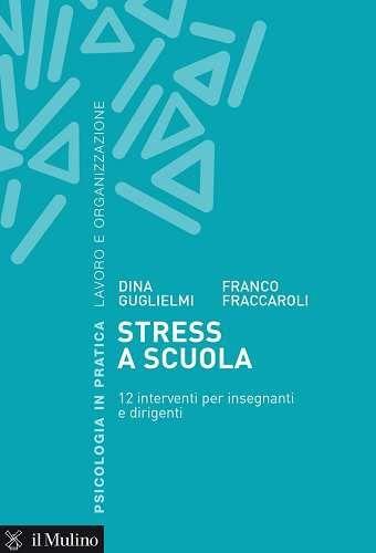 Prezzi e Sconti: #Stress a scuola. 12 interventi per insegnanti  ad Euro 11.99 in #Ebook #Ebook