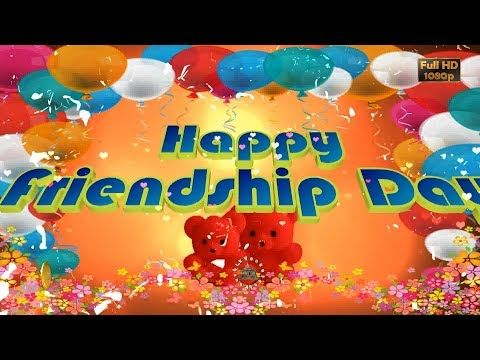 Happy Friendship Day 2017,Wishes,Whatsapp Video,Greetings,Animation,Messages,Quotes,Download - YouTube