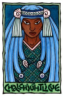 "Chalchiuhtlicue is the Aztec Goddess of running water and springs, rivers and lakes, who brings fertility to crops. Her name means ""Woman of the Jade Skirt,"" or ""Lady Precious Green Stone Skirt."" She is depicted with water-lilies, dressed in watery blues and greens, and sometimes has quetzal-feathers in Her hair. She is the elder sister or consort to Tlaloc, the rain god. Though Tlaloc was a benevolent god, many children and babies were sacrificed to Him."