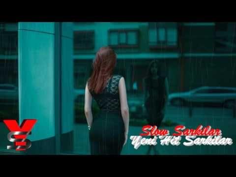 Türkçe Slow - Hüzünlü Aşk Şarkıları ( 2016 ) - YouTube