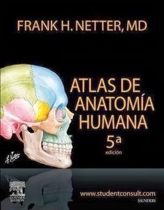 P.D.F GRATIS: Atlas de Anatomía Humana - Netter - 5 Edición